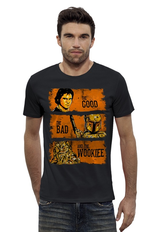 Футболка Wearcraft Premium Slim Fit Printio The good, the bad and the wookie the good the bad and your business