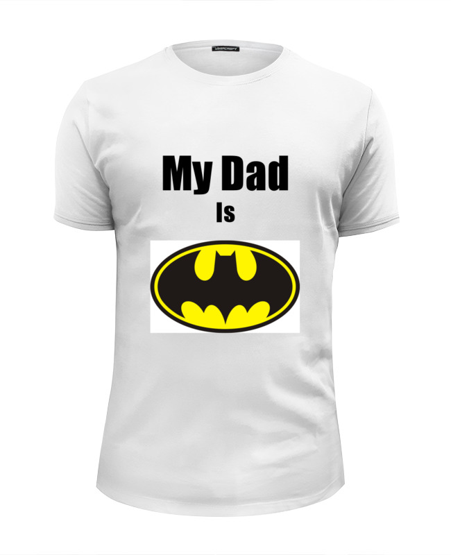 Футболка Wearcraft Premium Slim Fit Printio My dad is batman just me and my dad little critter