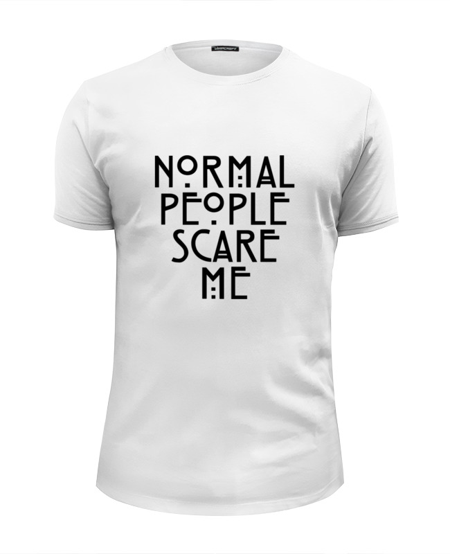 Футболка Wearcraft Premium Slim Fit Printio Normal people scare me футболка wearcraft premium slim fit printio junk people