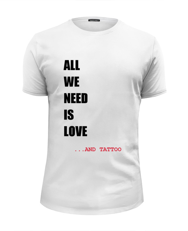 Футболка Wearcraft Premium Slim Fit Printio All we need is love толстовка wearcraft premium унисекс printio all we need is love