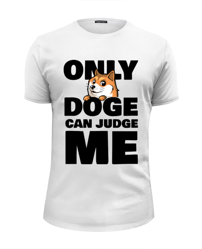 Футболка Wearcraft Premium Slim Fit Printio Only doge can judge me aliexpress store 16 lot 12x10w rgbw high power led par can 4in1 led slim par can