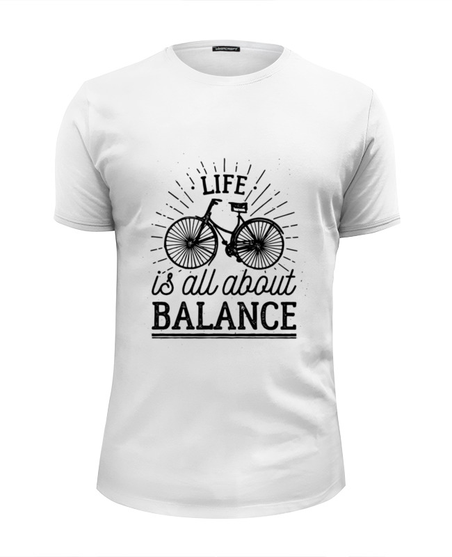 Футболка Wearcraft Premium Slim Fit Printio Life is all about balance! all about money