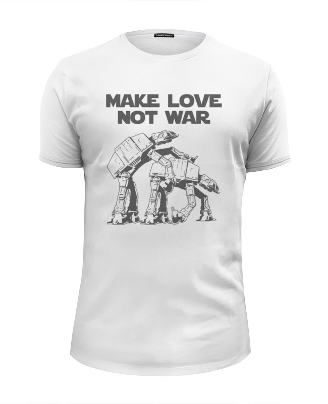 Футболка Wearcraft Premium Slim Fit Printio Make love not war. звёздные войны tc 25кружка чай для любимого make tea not war love tea topchoice