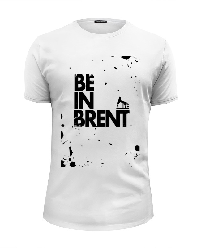 Футболка Wearcraft Premium Slim Fit Printio Be in brent by design ministry