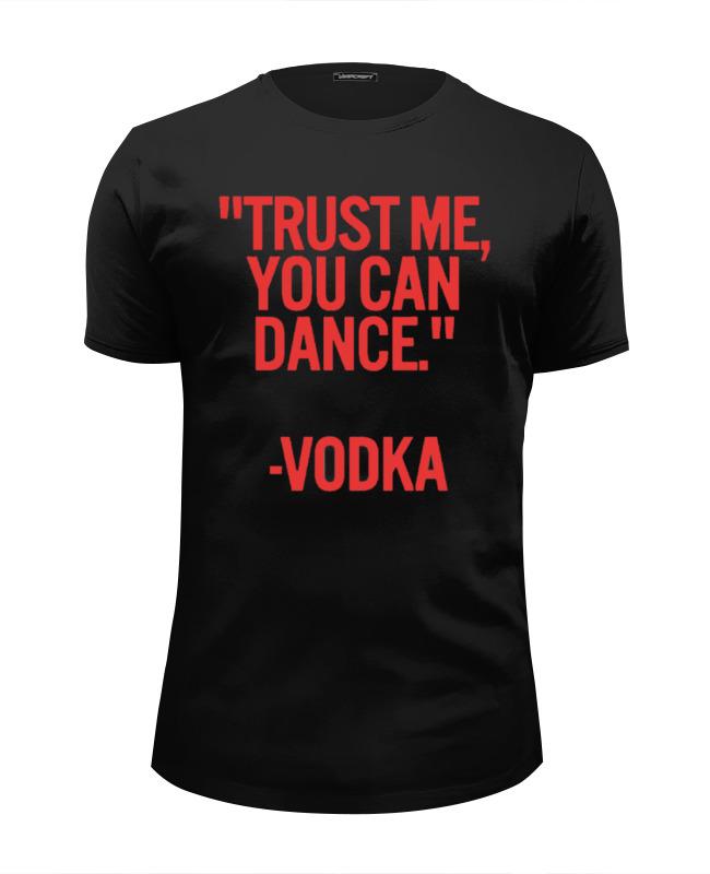 Футболка Wearcraft Premium Slim Fit Printio Dance vodka видеоигра для ps4 just dance 2018