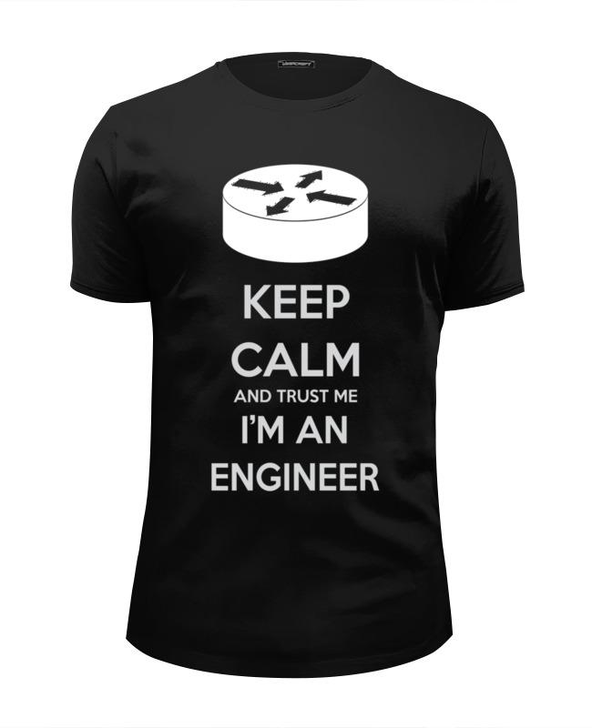 Футболка Wearcraft Premium Slim Fit Printio Keep calm and trust me i'm an engineer blk женское платье original designs blk premium brands in europe and counter couture 2015