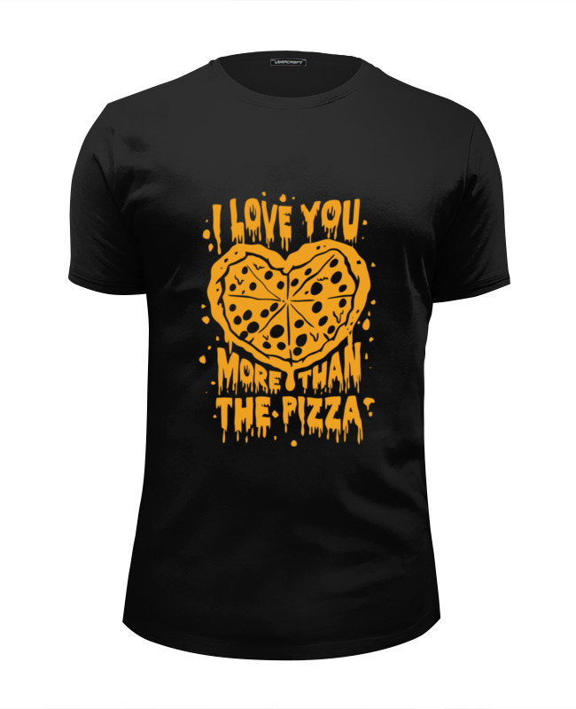 цена Футболка Wearcraft Premium Slim Fit Printio Я люблю тебя больше, чем пиццу!