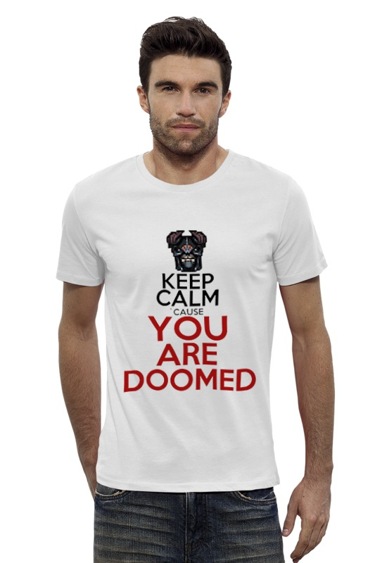 Футболка Wearcraft Premium Slim Fit Printio Keep calm `cause you are doomed футболка wearcraft premium slim fit printio keep calm
