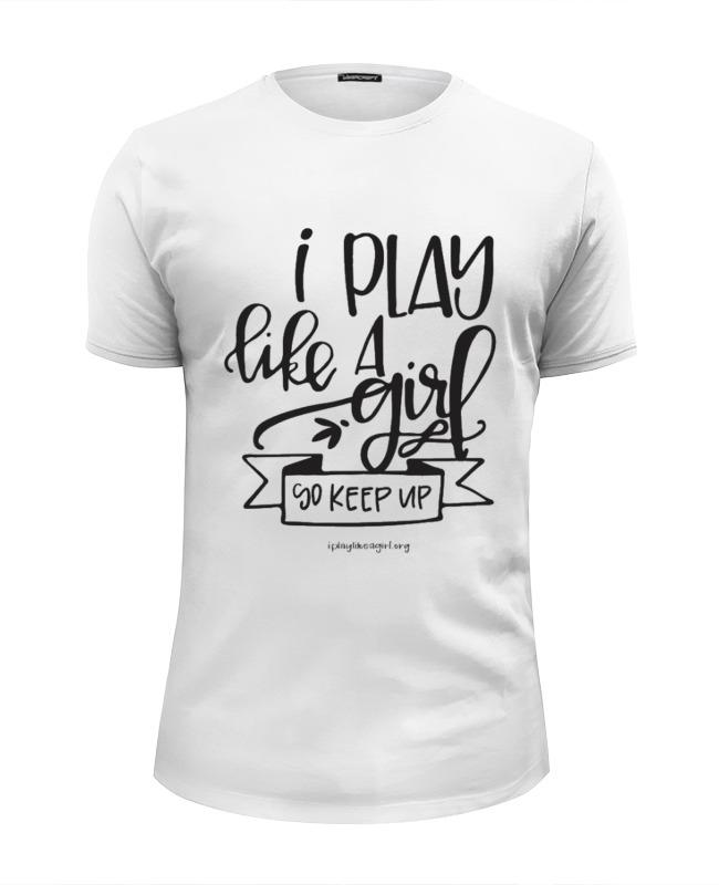 Футболка Wearcraft Premium Slim Fit Printio Я играю как девчонка! маленькая панда я рисую я играю вып 2 паровозик