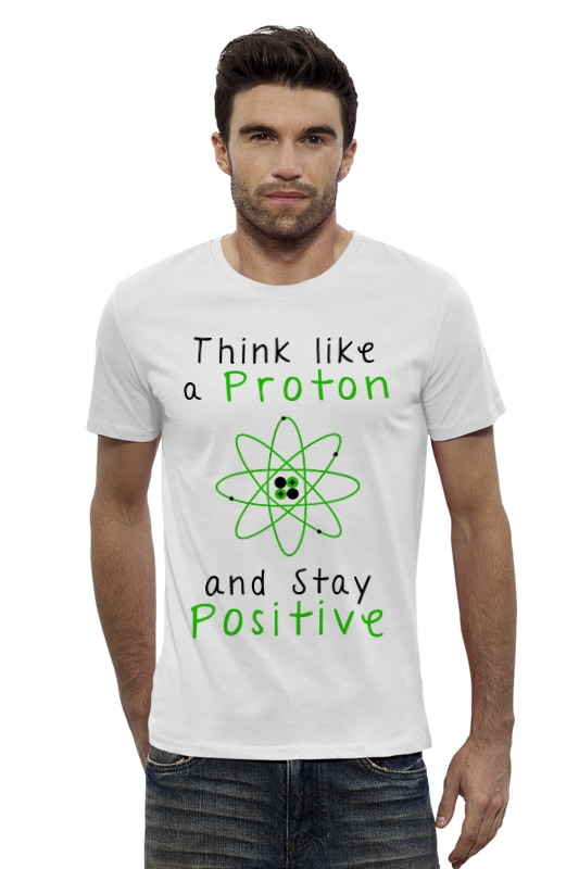 Футболка Wearcraft Premium Slim Fit Printio Думай как протон - оставайся позитивным футболка классическая printio думай как протон будь всегда позитивным
