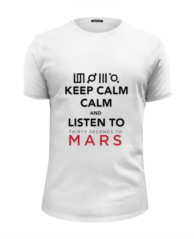 Футболка Wearcraft Premium Slim Fit Printio Keep calm and listen to 30stm why should i bother to keep fit