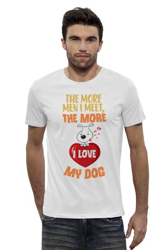 Футболка Wearcraft Premium Slim Fit Printio Я люблю свою собаку футболка wearcraft premium slim fit printio я покажу тебе мир