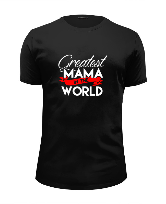 Футболка Wearcraft Premium Slim Fit Printio Лучшая мама в мире (greatest mama in the world) the greatest miracle in the world