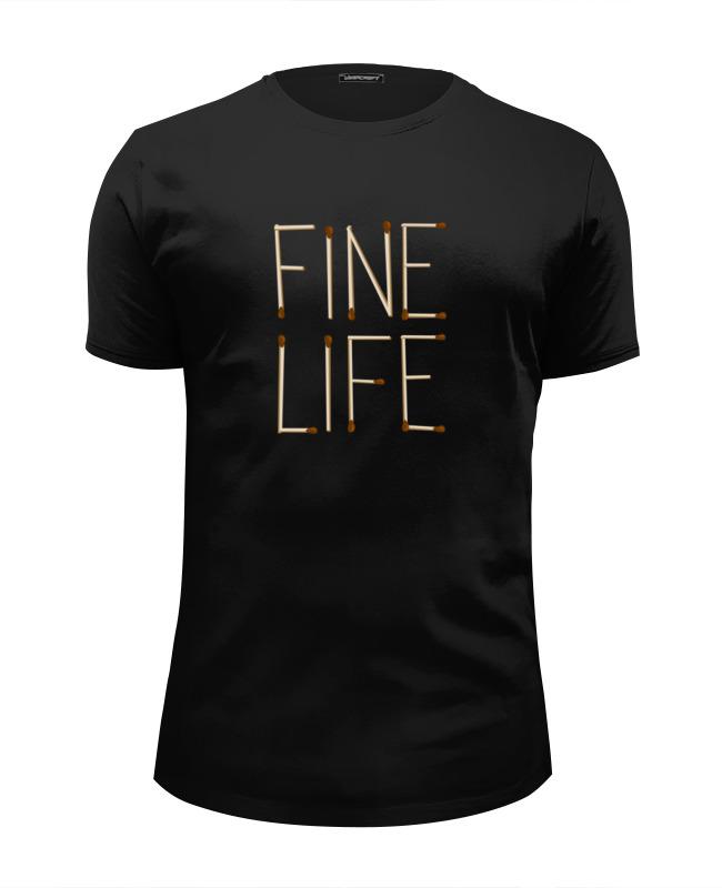 Футболка Wearcraft Premium Slim Fit Printio Fine life цена