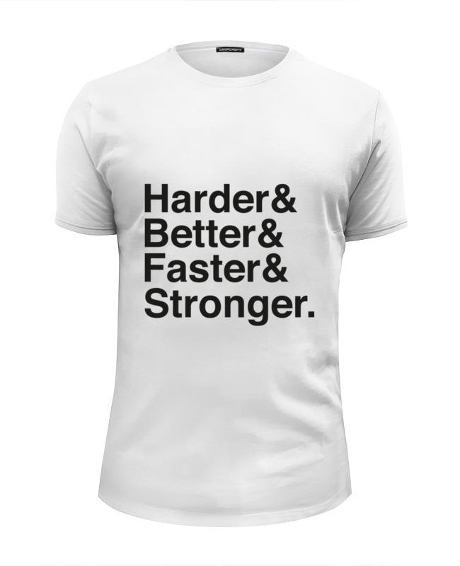 Футболка Wearcraft Premium Slim Fit Printio Harder, better, faster, stronger faster smarter html