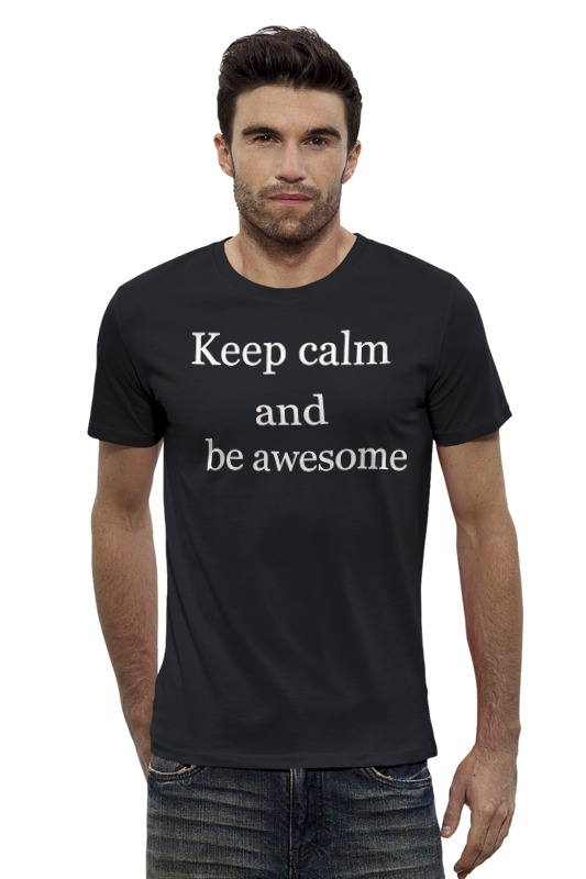 Футболка Wearcraft Premium Slim Fit Printio Keep calm and be cooler футболка wearcraft premium printio keep calm and be cooler
