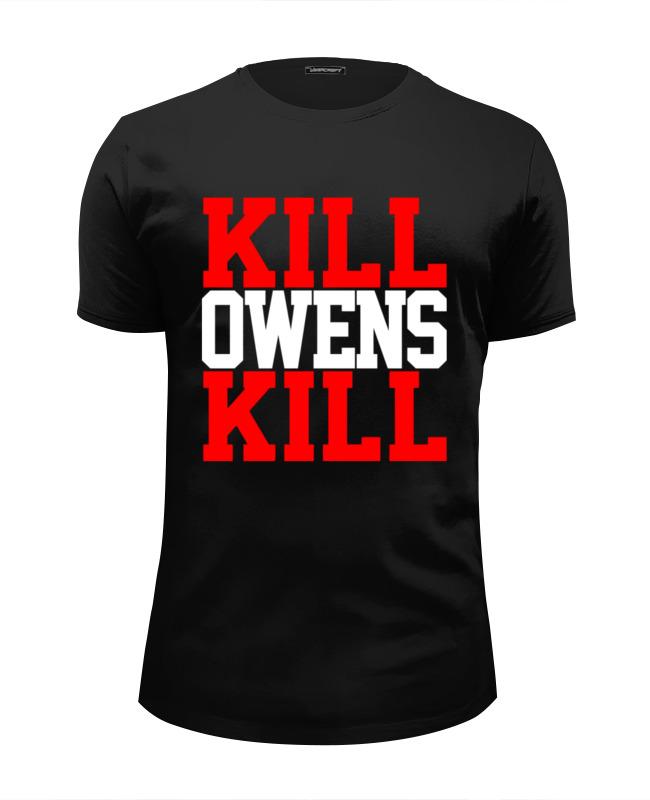 цена Printio Kill owens kill (wwe) онлайн в 2017 году