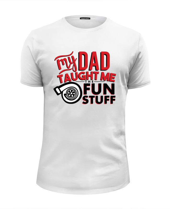 Футболка Wearcraft Premium Slim Fit Printio My dad (fun stuff) футболка рингер printio my dad fun stuff