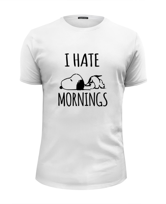 Футболка Wearcraft Premium Slim Fit Printio Я ненавижу утро (i hate mornings)