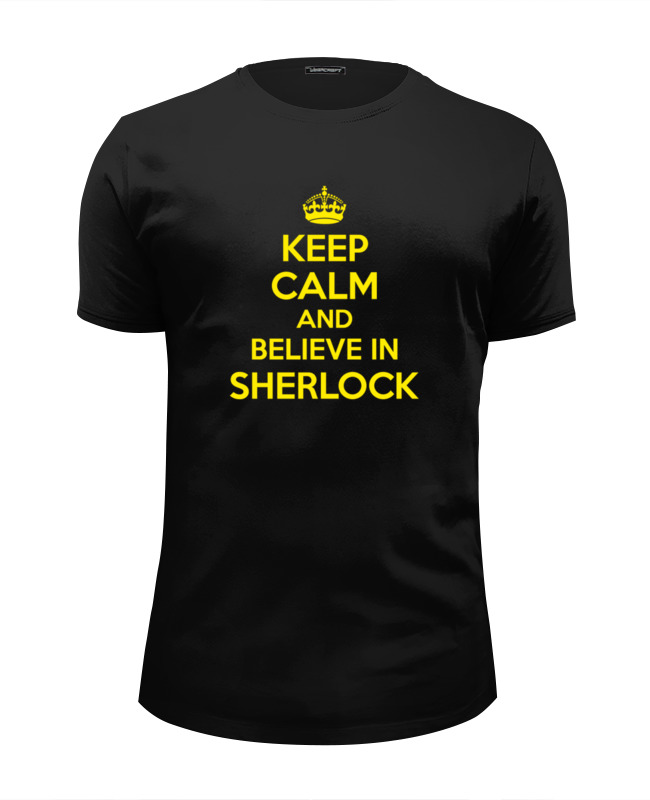 Футболка Wearcraft Premium Slim Fit Printio Keep calm and believe in sherlock holmes цены онлайн