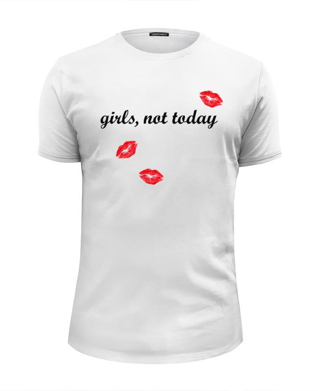 Футболка Wearcraft Premium Slim Fit Printio Girls,not today футболка wearcraft premium slim fit printio girls sidemount