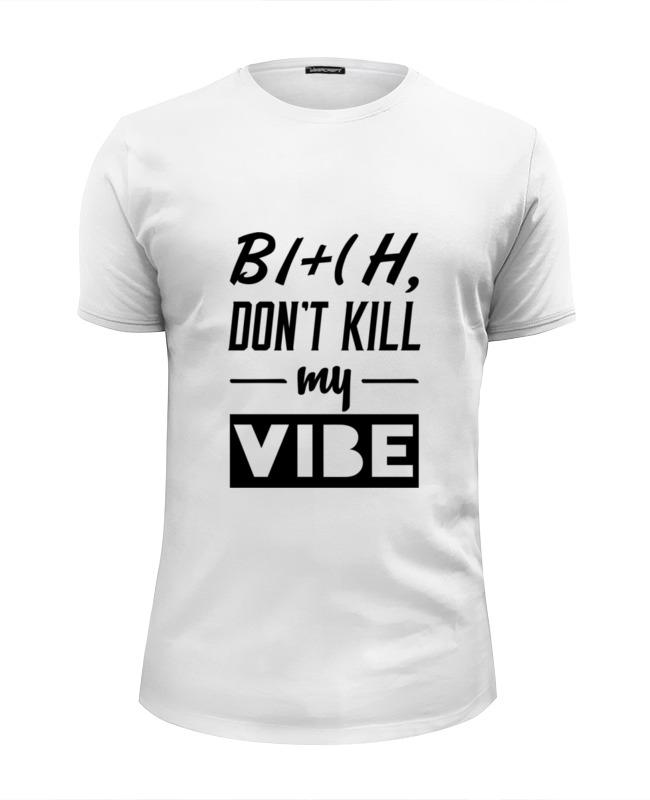 Printio Не убивай мой вайб майка классическая printio не убивай мой вайб