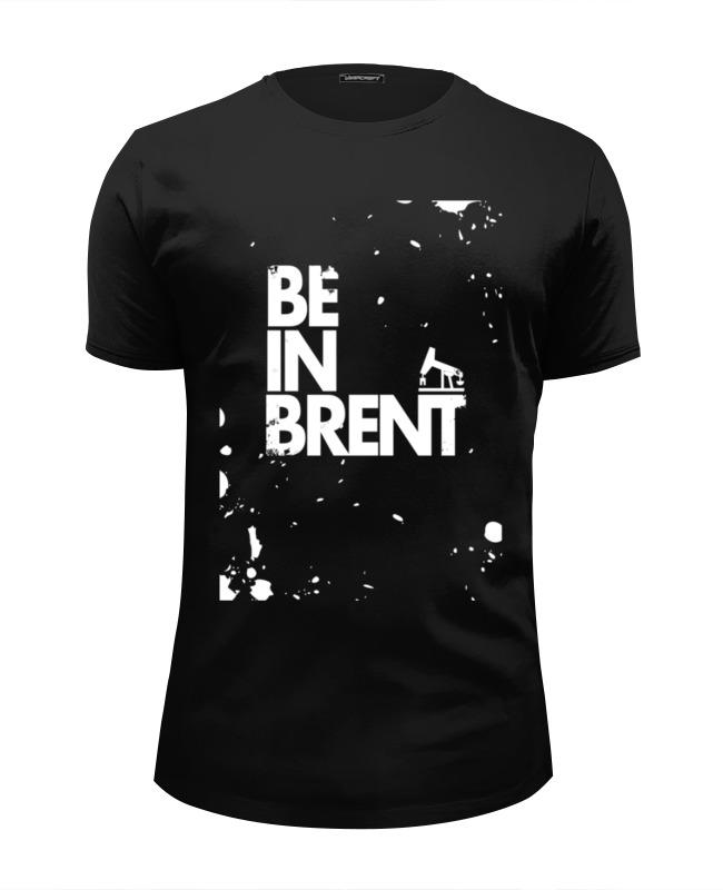 Футболка Wearcraft Premium Slim Fit Printio Be in brent by design ministry платье be in be in mp002xw1aplx