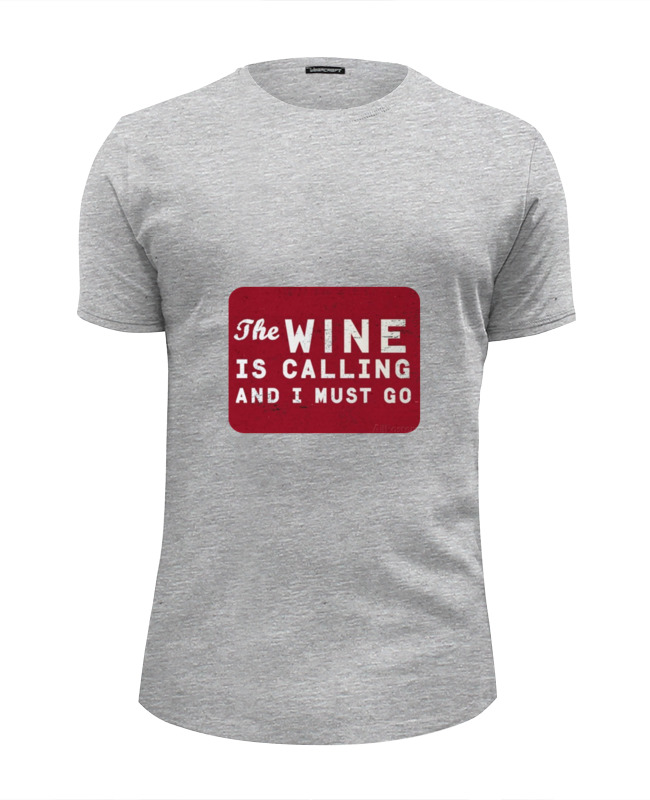 Футболка Wearcraft Premium Slim Fit Printio The wine футболка print bar wine is a bottled poetry