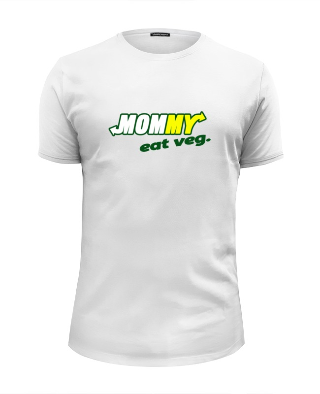 Футболка Wearcraft Premium Slim Fit Printio Mommy eat veg футболка wearcraft premium slim fit printio nice to eat you