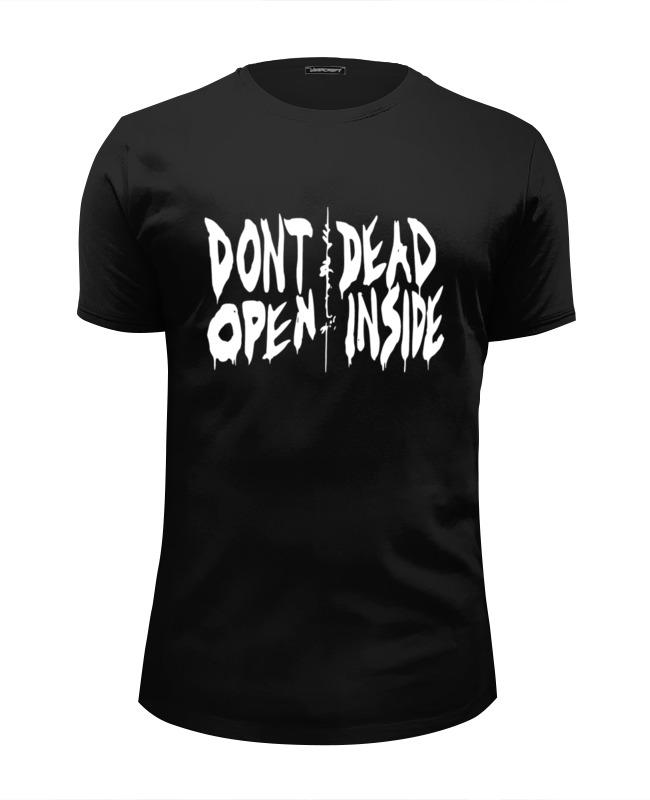Футболка Wearcraft Premium Slim Fit Printio Don't open dead inside детская футболка классическая унисекс printio don t open dead inside