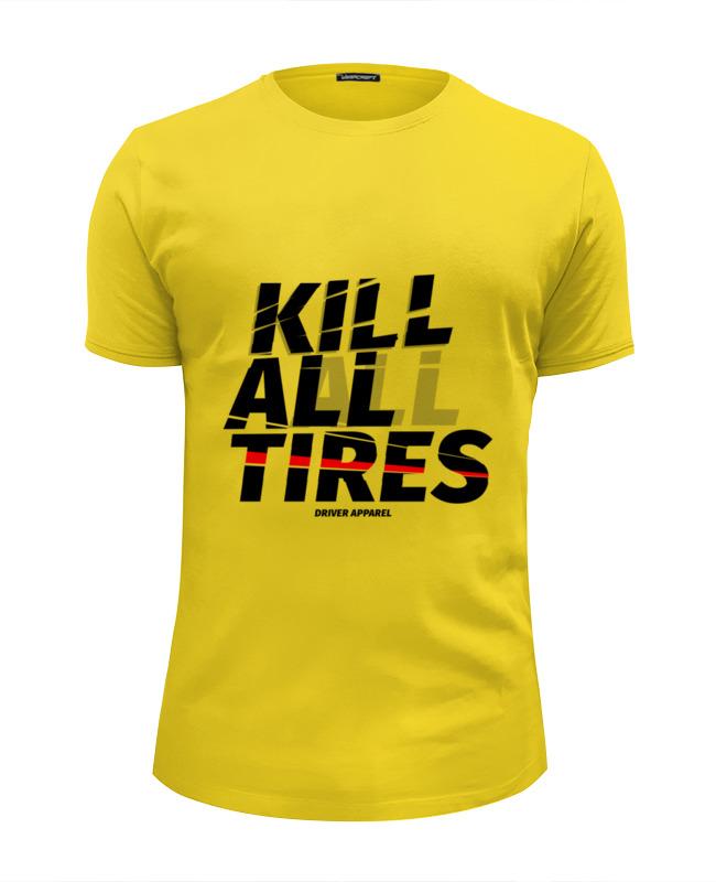 Футболка Wearcraft Premium Slim Fit Printio Kill all tires - drift car