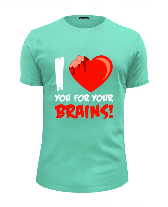 Футболка Wearcraft Premium Slim Fit Printio I love brains (zombie) сумка printio i love you beary much