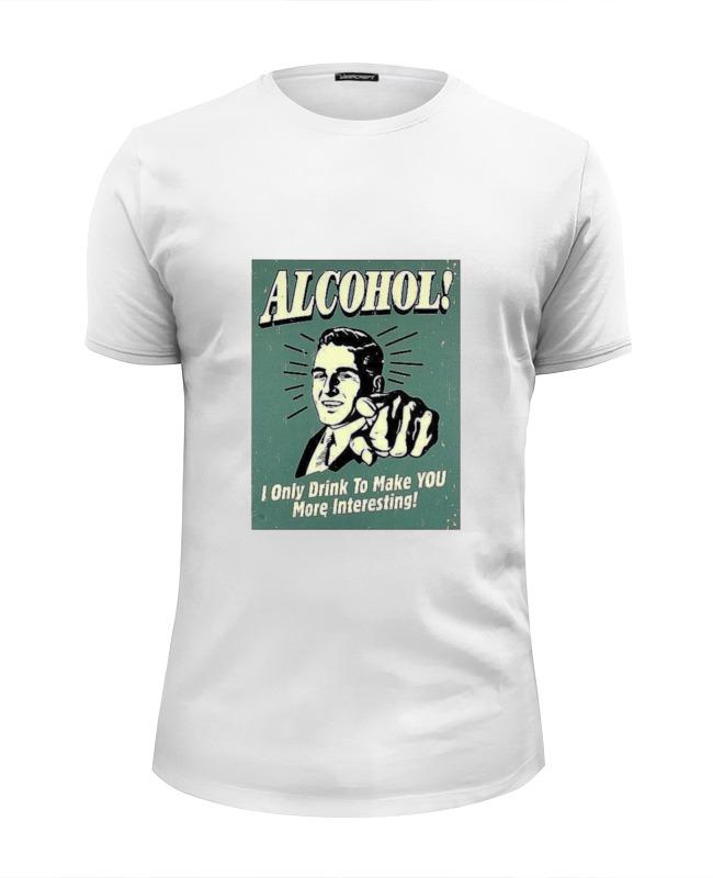 Футболка Wearcraft Premium Slim Fit Printio Alcohol!