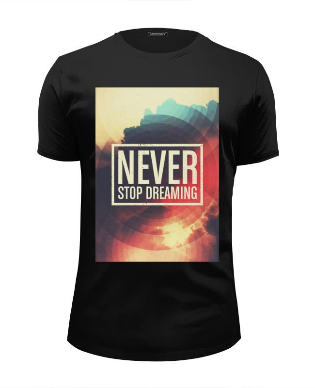 Футболка Wearcraft Premium Slim Fit Printio Never stop dreaming the dreaming jewels