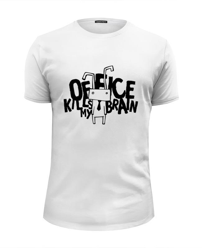 Футболка Wearcraft Premium Slim Fit Printio Office kills my brain футболка wearcraft premium slim fit printio office kills my brain