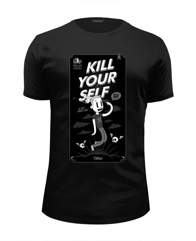 Футболка Wearcraft Premium Slim Fit Printio Kill your self майка классическая printio kill your self