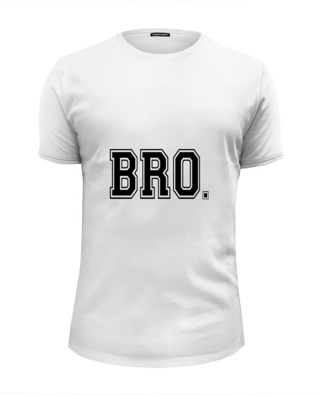 Футболка Wearcraft Premium Slim Fit Printio Bro - для тех, кто в теме сумка printio bro для тех кто в теме