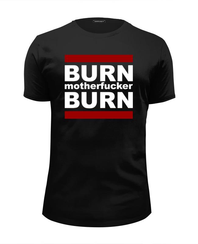 Футболка Wearcraft Premium Slim Fit Printio Burn! футболка wearcraft premium slim fit printio northlane