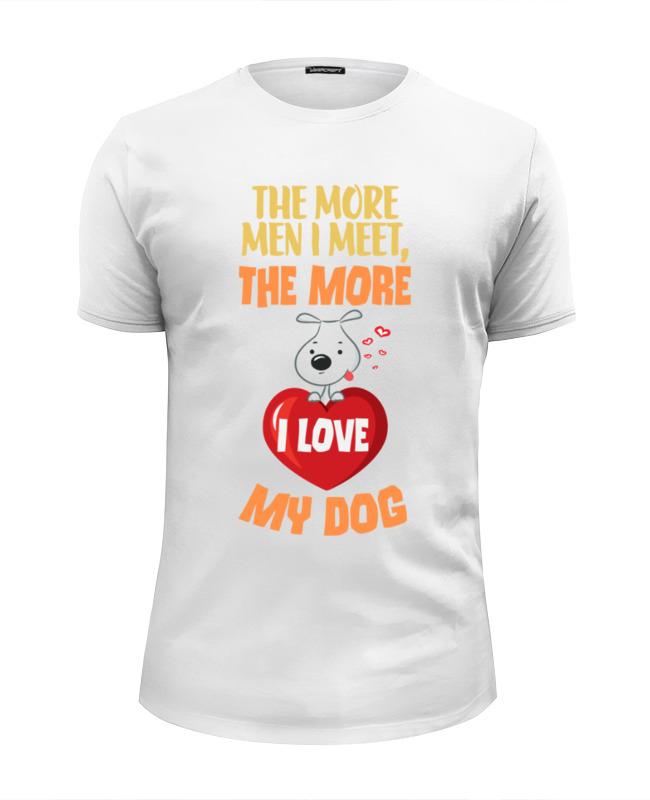 Printio Я люблю свою собаку футболка wearcraft premium slim fit printio я люблю кроссфит лукас паркер