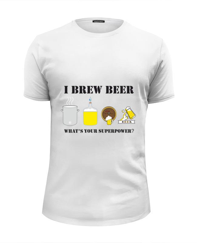 Футболка Wearcraft Premium Slim Fit Printio Я варю пиво,   чем твоя суперсила.