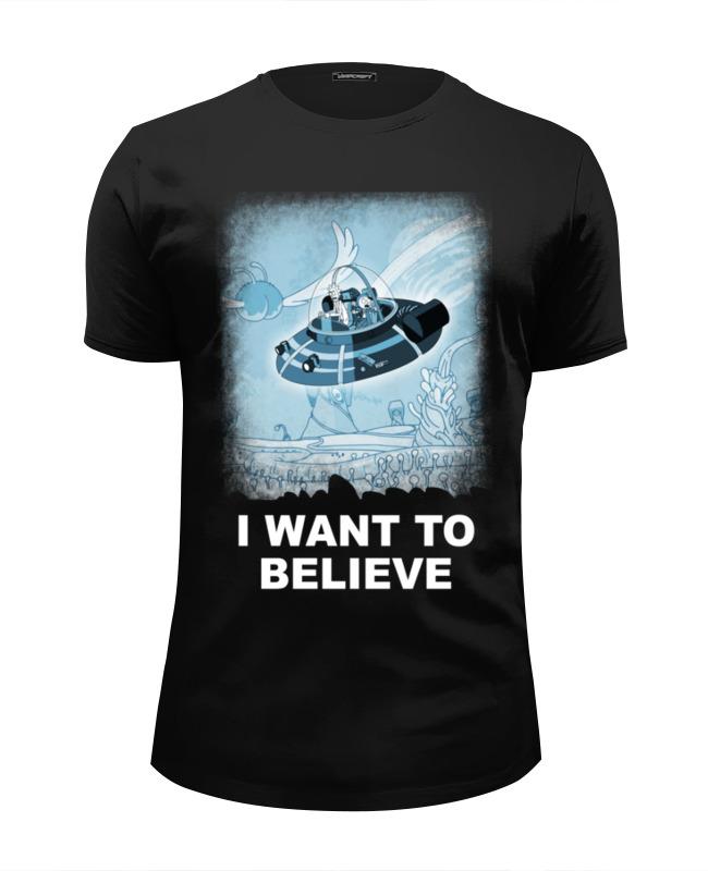 Футболка Wearcraft Premium Slim Fit Printio I want to believe. рик и морти stomacher to want to yx15bx1838