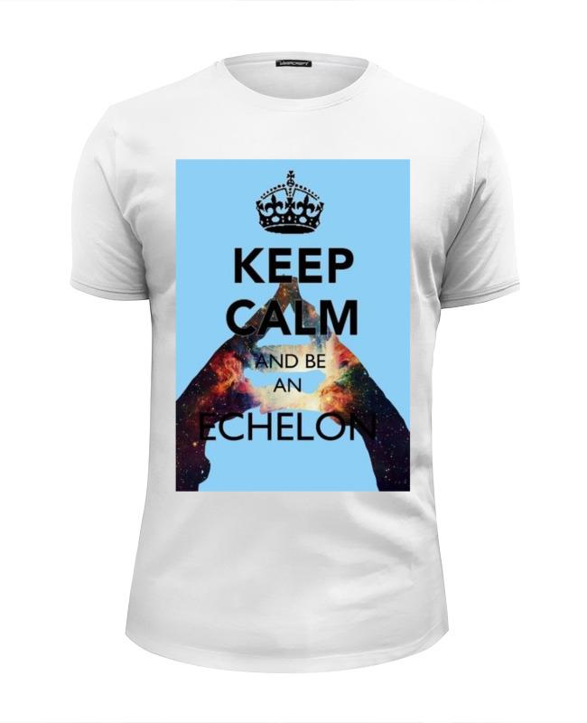 Футболка Wearcraft Premium Slim Fit Printio Keep calm and be an echelon сумка printio keep calm and ski on