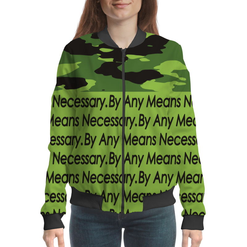 Printio By any means necessary бомбер printio by any means necessary