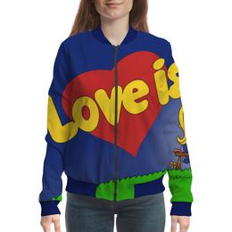 "Бомбер ""Love is..."" - любовь, love is, 8 марта, день рождения"