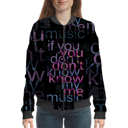 "Бомбер ""You Don't Know Me"" - надпись, слова, буквы, шрифт, контраст"
