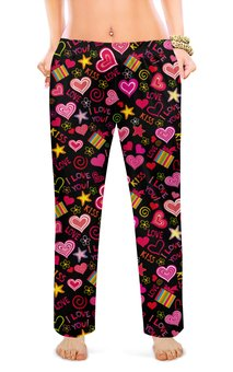 """Женские пижамные штаны """"ЛЮБОВЬ LOVE"""" - любовь, стиль, сердца, красота, надпись любовь"""
