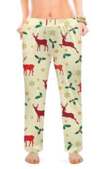 """Женские пижамные штаны """"Олени"""" - новый год, зима, снежинки, олени"""