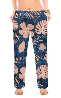 """Женские пижамные штаны """"Тропики """" - дизайн, мода, сладкий сон"""