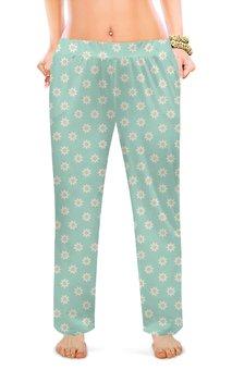 """Женские пижамные штаны """"Маргаритки"""" - цветы, ромашка, ромашки, полевые цветы, маргаритка"""