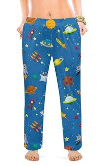 """Женские пижамные штаны """"К звездам!"""" - звезды, космос, наука, астрономия, the spaceway"""